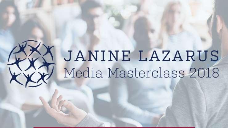 Janine Lazarus Media Maasterclass 2018